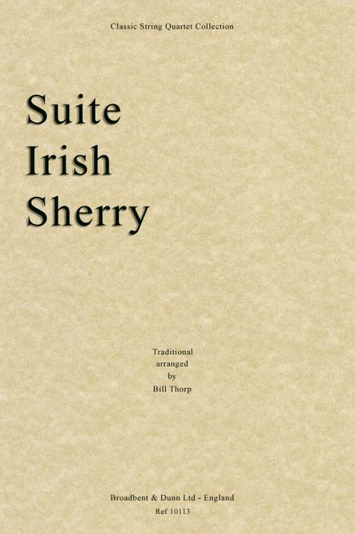 Traditional - Suite Irish Sherry (String Quartet Score)