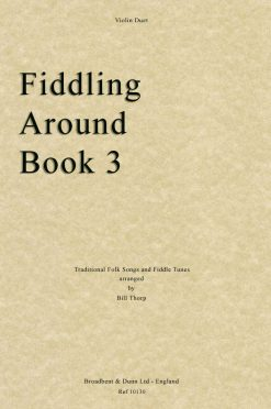 Traditional - Fiddling Around Book 3 (Violin Duets)