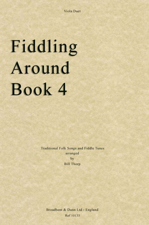 Traditional - Fiddling Around Book 4 (Viola Duets)