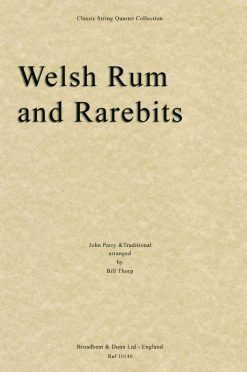 Traditional & Parry - Welsh Rum and Rarebits (String Quartet Score)