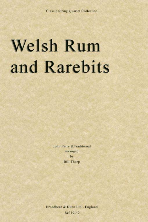 Traditional & Parry - Welsh Rum and Rarebits (String Quartet Score)