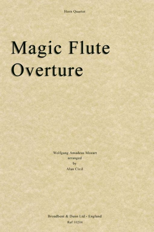 Mozart - The Magic Flute Overture (Horn Quartet)