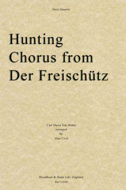 Weber - Hunting Chorus from Der Freischà¼tz (Horn Quartet)