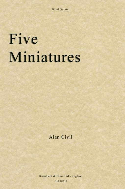 Alan Civil - Five Miniatures (Wind Quintet)