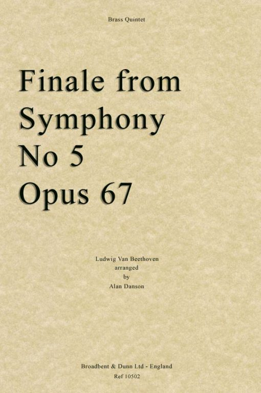 Beethoven - Finale from Symphony No  5, Opus 67 (Brass Quintet)