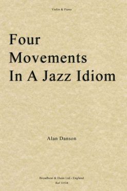 Alan Danson - Four Movements in a Jazz Idiom (Violin & Piano)