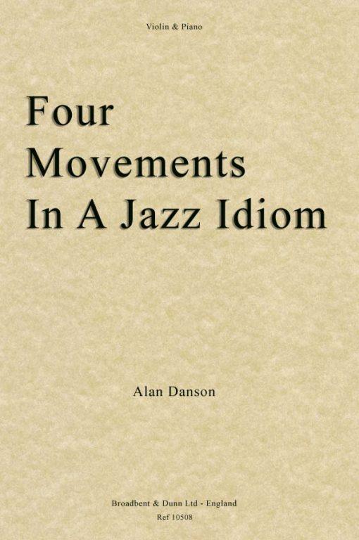 Alan Danson - Four Movements in a Jazz Idiom (Violin & Piano)