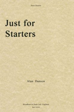 Alan Danson - Just For Starters (Horn Quartet)
