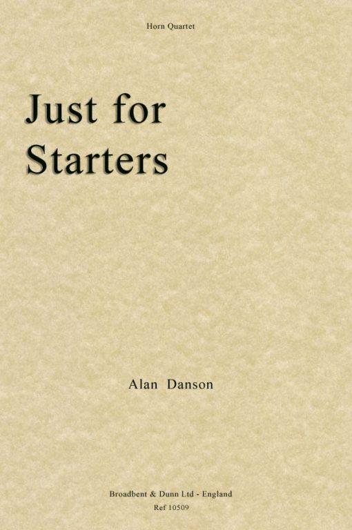 Alan Danson - Just For Starters (Horn Quartet)