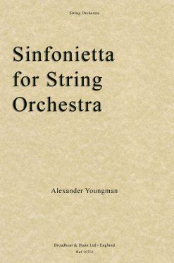 Alexander Youngman - Sinfonietta for String Orchestra (Parts)