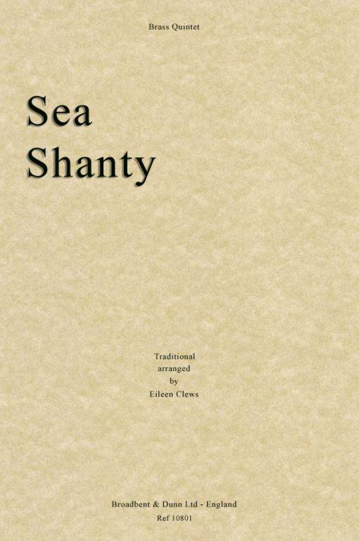 Traditional - Sea Shanty (Brass Quintet)