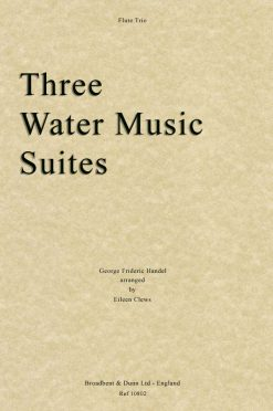 Handel - Three Water Music Suites (Flute Trio)