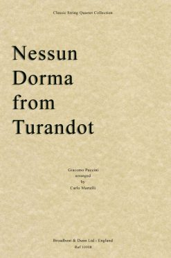 Puccini - Nessun Dorma from Turandot (String Quartet Parts)