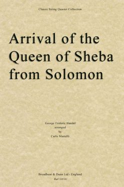 Handel - Arrival of the Queen of Sheba from Solomon (String Quartet Score)