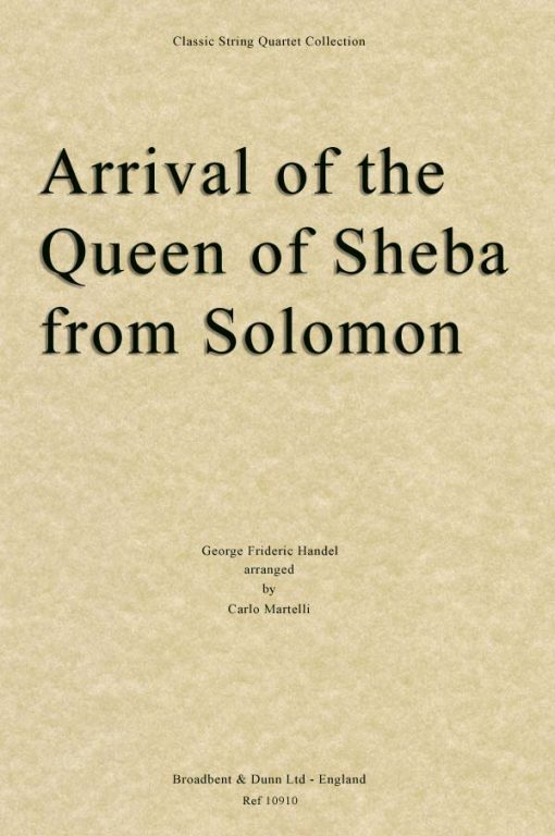 Handel - Arrival of the Queen of Sheba from Solomon (String Quartet Parts)