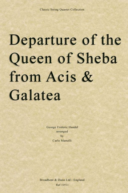 Handel - Departure of the Queen of Sheba from Acis and Galatea (String Quartet Score)