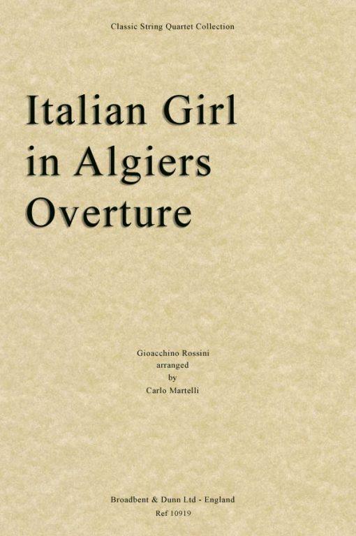 Rossini - The Italian Girl in Algiers Overture (String Quartet Parts)