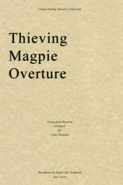 Rossini - The Thieving Magpie Overture (String Quartet Parts)