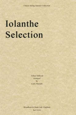 Sullivan - Iolanthe Selection (String Quartet Score)