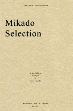 Sullivan - The Mikado Selection (String Quartet Parts)