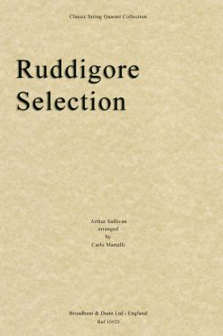 Sullivan - Ruddigore Selection (String Quartet Score)