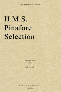 Sullivan - H.M.S. Pinafore Selection (String Quartet Score)