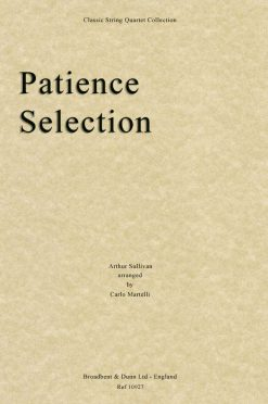 Sullivan - Patience Selection (String Quartet Parts)