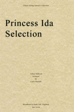 Sullivan - Princess Ida Selection (String Quartet Score)
