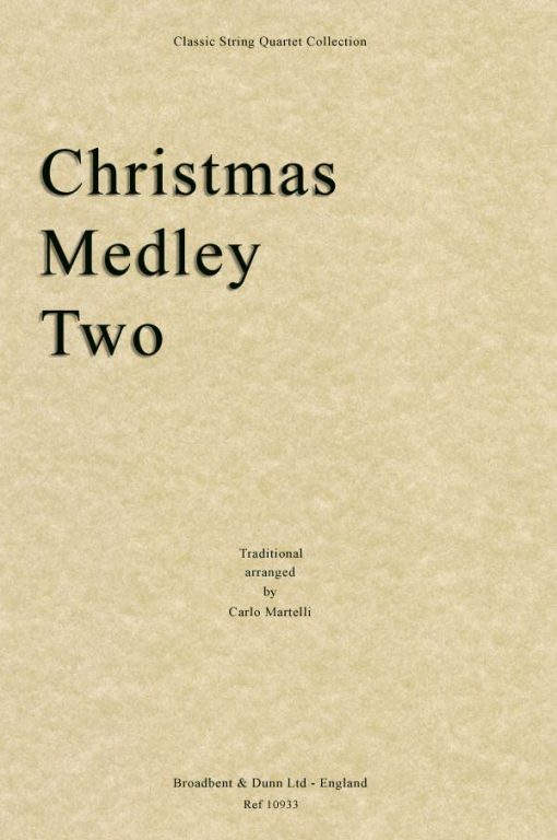Traditional - Christmas Medley Two (String Quartet Parts)