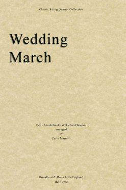 Mendelssohn & Wagner - Wedding March (String Quartet Score)