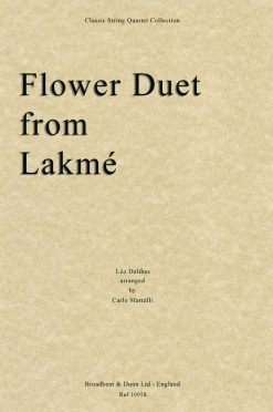 Delibes - Flower Duet from Lakmé (String Quartet Score)