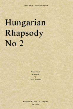 Liszt - Hungarian Rhapsody No. 2 (String Quartet Score)