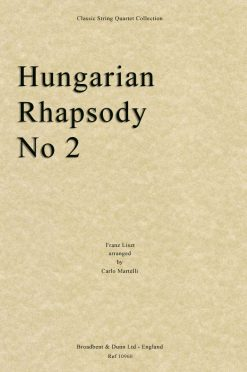 Liszt - Hungarian Rhapsody No. 2 (String Quartet Parts)