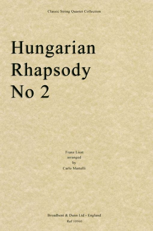 Liszt - Hungarian Rhapsody No. 2 (String Quartet Parts)