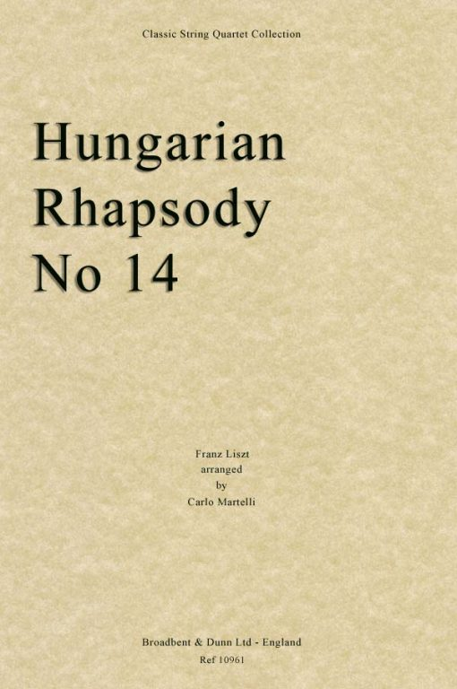 Liszt - Hungarian Rhapsody No. 14 (String Quartet Score)