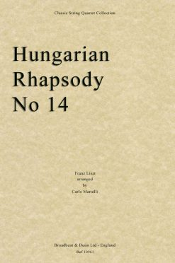Liszt - Hungarian Rhapsody No. 14 (String Quartet Parts)