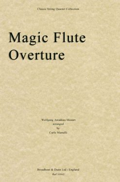 Mozart - The Magic Flute Overture (String Quartet Score)