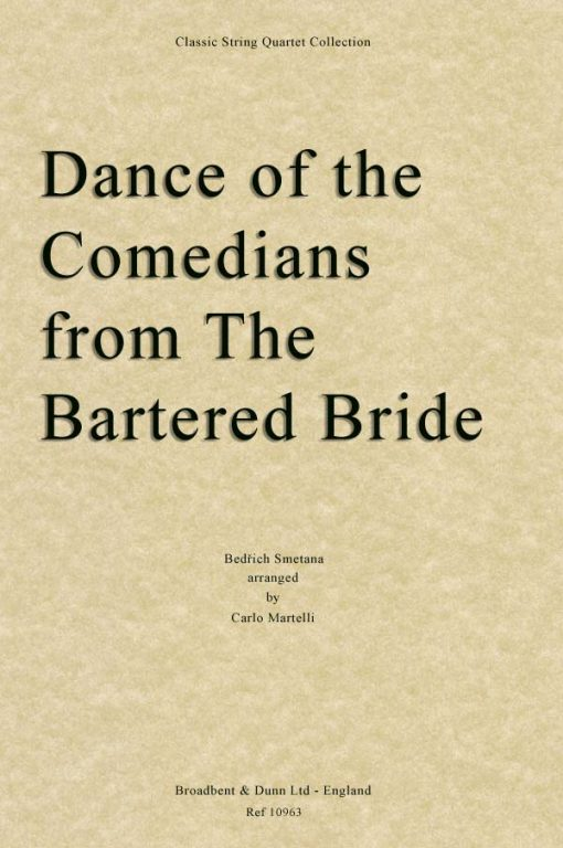 Smetana - Dance of the Comedians from The Bartered Bride (String Quartet Score)