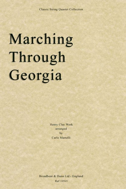 Work - Marching Through Georgia (String Quartet Score)