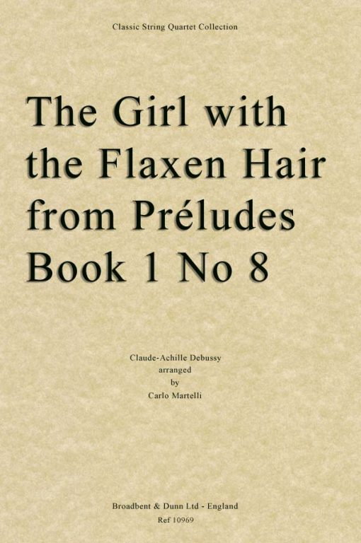 Debussy - The Girl With The Flaxen Hair from Préludes Book 1 No. 8 (String Quartet Score)