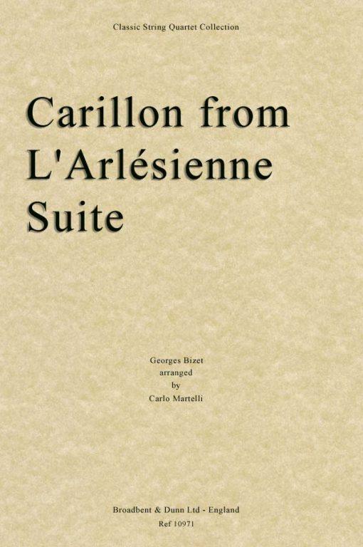 Bizet - Carillon from L'Arlésienne Suite (String Quartet Score)