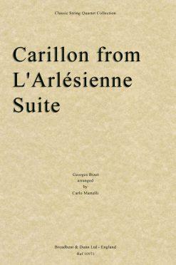 Bizet - Carillon from L'Arlésienne Suite (String Quartet Parts)