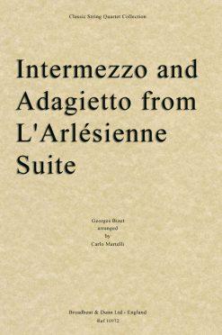 Bizet - Intermezzo and Adagietto from L'Arlésienne Suite (String Quartet Score)
