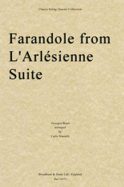 Bizet - Farandole from L'Arlésienne Suite (String Quartet Score)