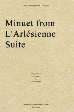 Bizet - Minuet from L'Arlésienne Suite (String Quartet Parts)