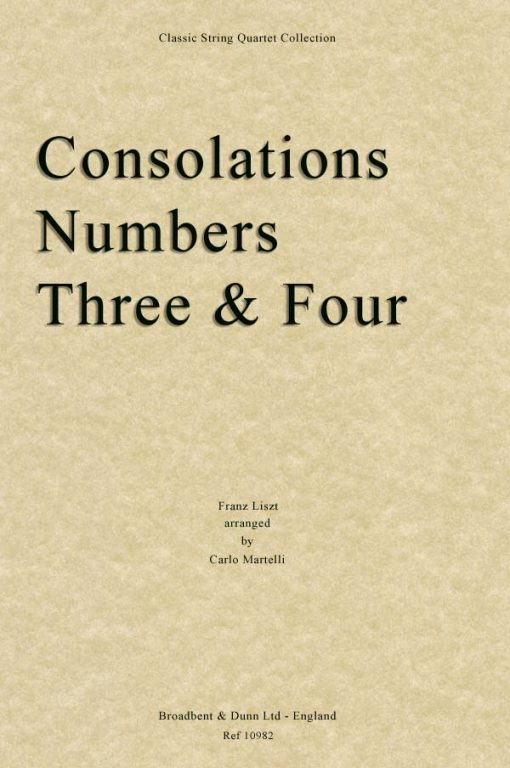 Liszt - Consolations Numbers 3 and 4 (String Quartet Score)