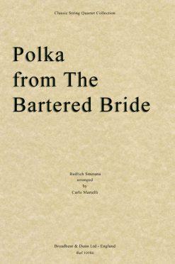 Smetana - Polka from The Bartered Bride (String Quartet Score)