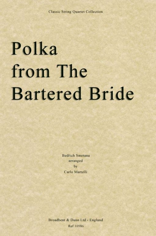 Smetana - Polka from The Bartered Bride (String Quartet Parts)