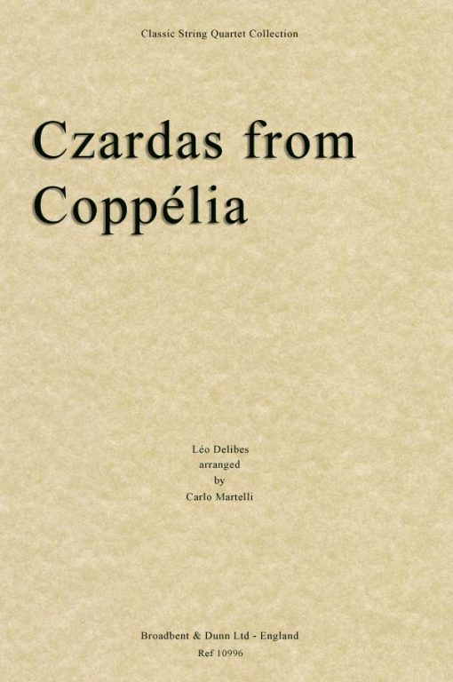 Delibes - Czardas from Coppélia (String Quartet Score)