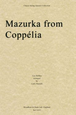 Delibes - Mazurka from Coppélia (String Quartet Parts)